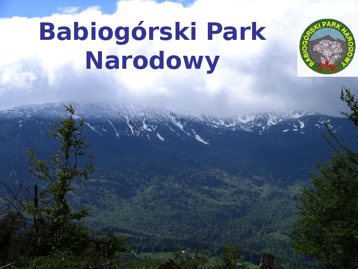 Babiogórski Park Narodowy - Slajd 1