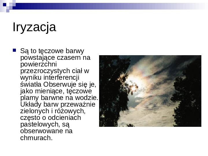 Zjawiska optyczne - Slajd 16