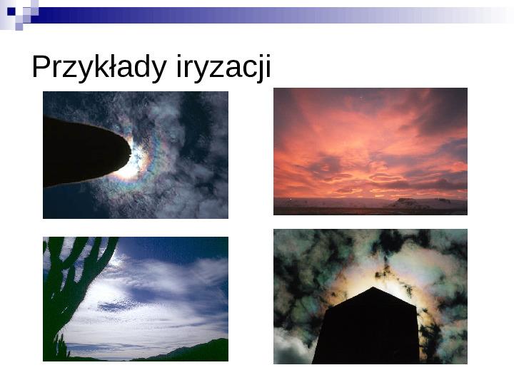 Zjawiska optyczne - Slajd 17