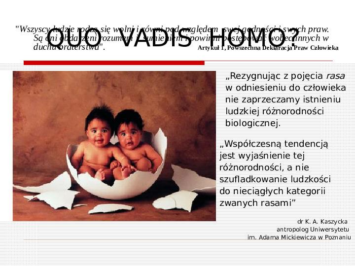 Czy naprawdę jesteśmy inni? zróżnicowanie antropologiczne ludności świata - Slajd 22