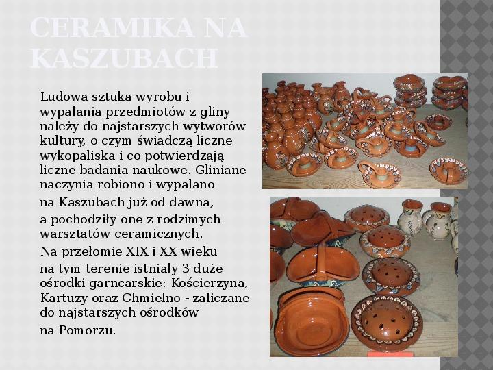 Kultura Materialna Kaszub - Slajd 4