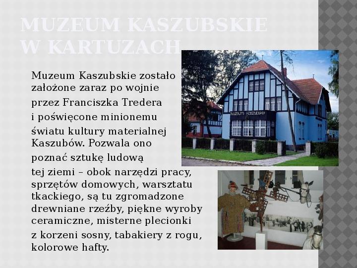 Kultura Materialna Kaszub - Slajd 11