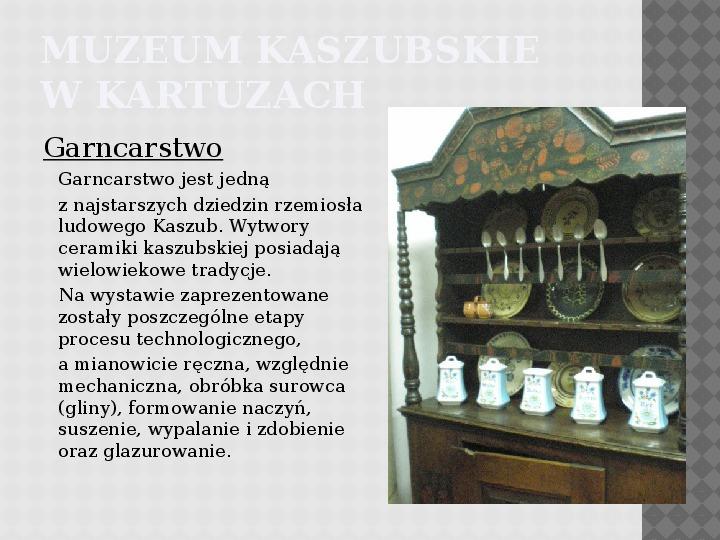 Kultura Materialna Kaszub - Slajd 12
