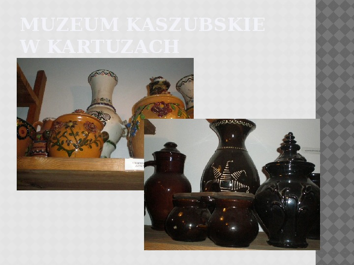 Kultura Materialna Kaszub - Slajd 13