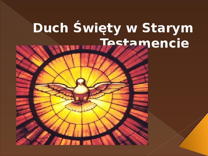 Duch Święty w Starym Testamencie - Slajd 1