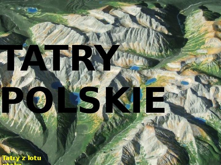 Tatry polskie - Slajd 0
