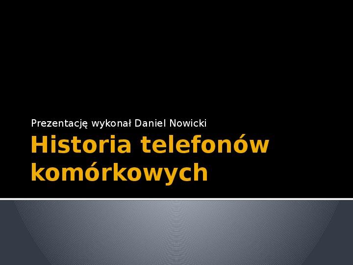 Historia telefonów komórkowych - Slajd 1