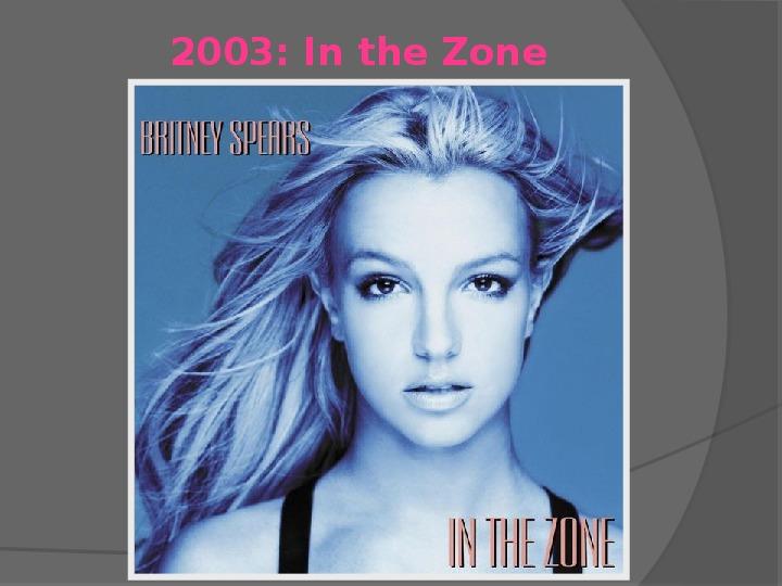 Britney Spears - Życie i kariera - Slajd 22