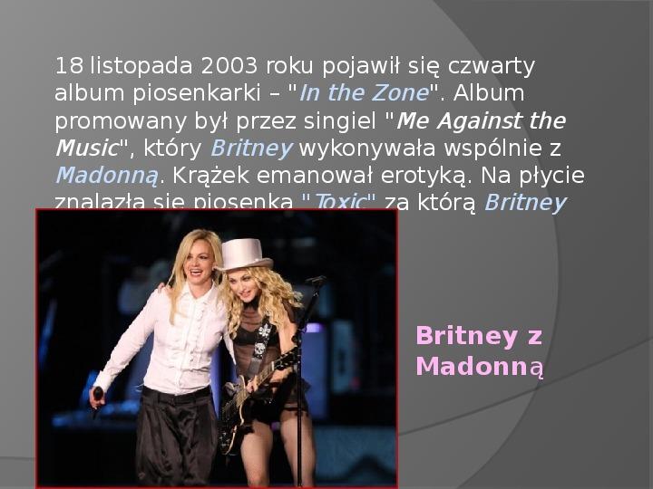 Britney Spears - Życie i kariera - Slajd 23