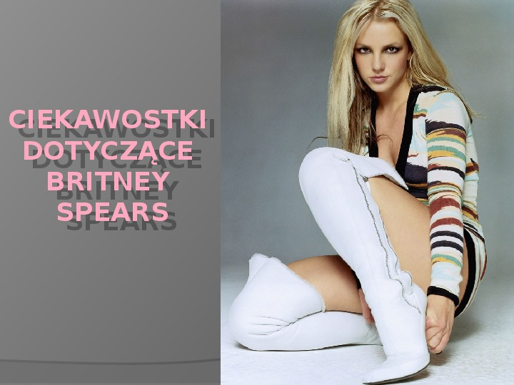 Britney Spears - Życie i kariera - Slajd 30