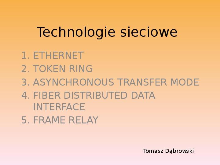 Technologie sieciowe - Slajd 1