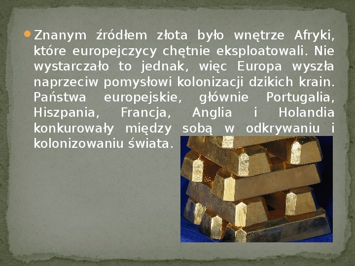 Ekspansja cywilizacji europejskiej - Slajd 2
