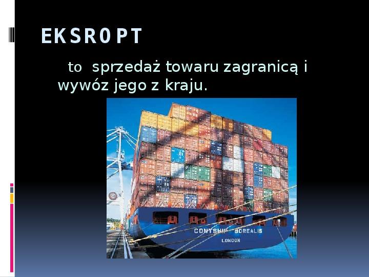 Handel zagraniczny - Slajd 6