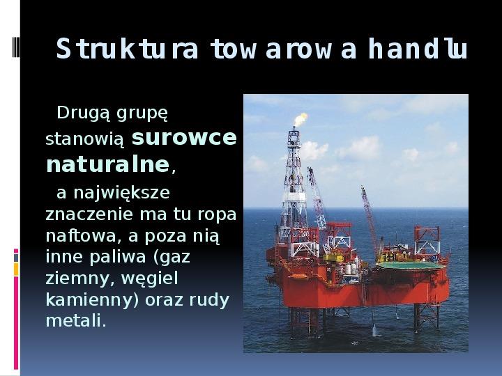 Handel zagraniczny - Slajd 11