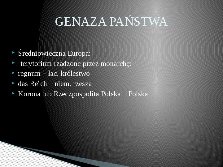 Geneza oraz pojęcie państwa i władzy państwowej - Slajd 1