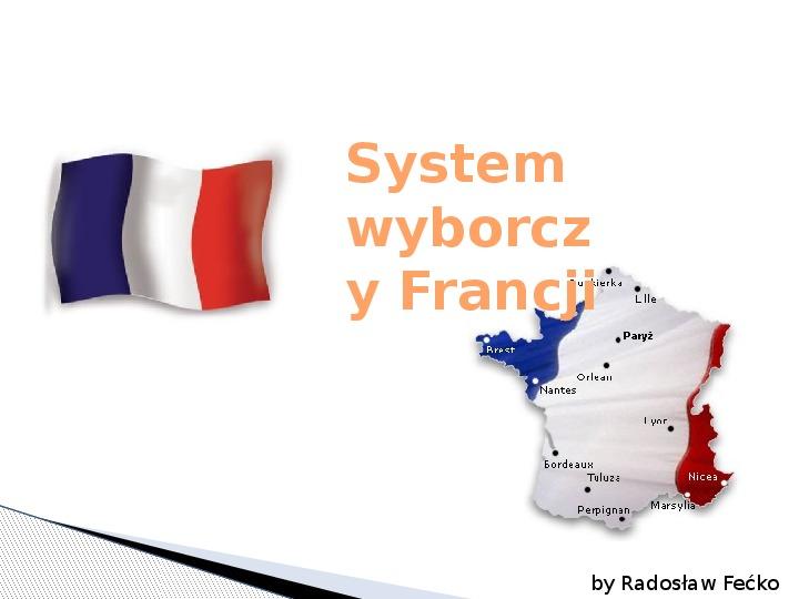 System wyborczy Francji - Slajd 1