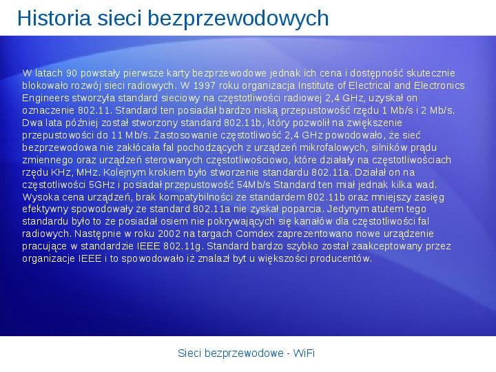 Sieci bezprzewodowe - WiFi - Slajd 3