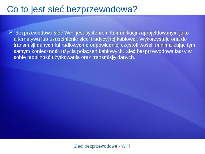 Sieci bezprzewodowe - WiFi - Slajd 5