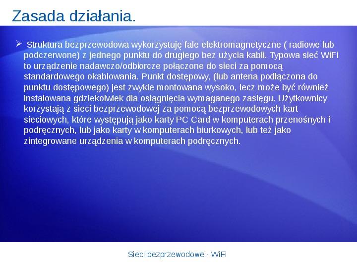Sieci bezprzewodowe - WiFi - Slajd 6