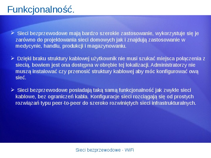 Sieci bezprzewodowe - WiFi - Slajd 7