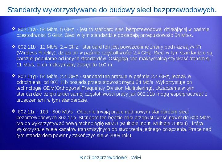 Sieci bezprzewodowe - WiFi - Slajd 8