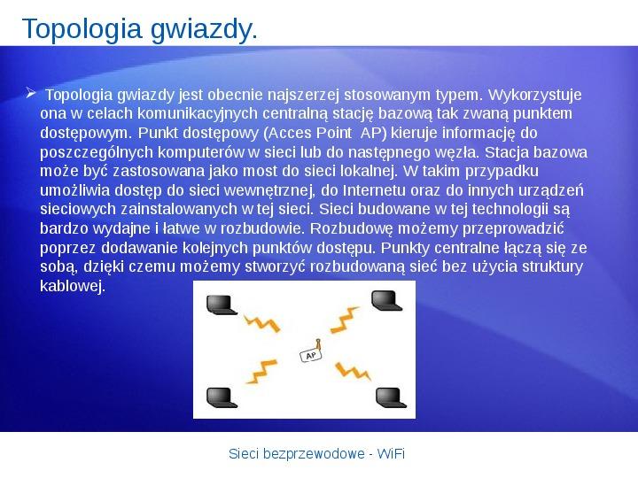 Sieci bezprzewodowe - WiFi - Slajd 10