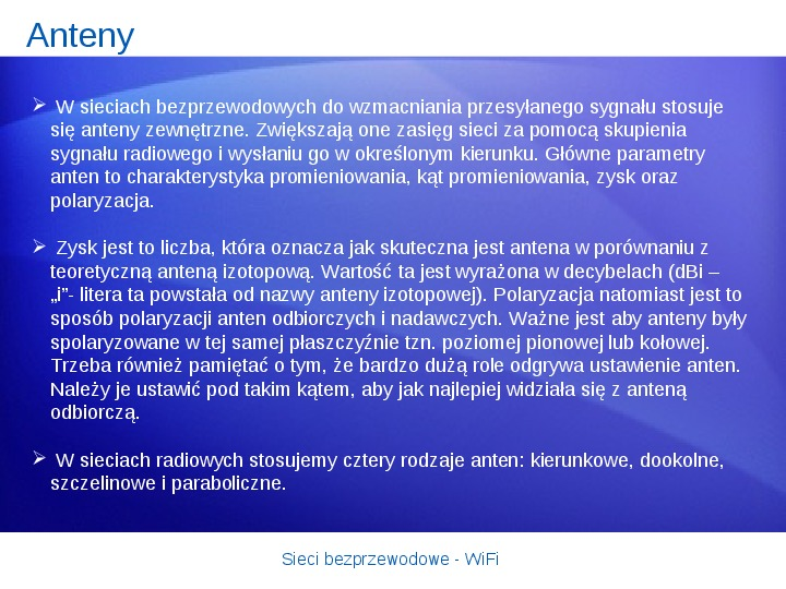 Sieci bezprzewodowe - WiFi - Slajd 13