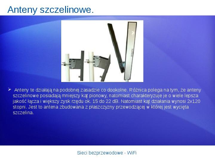 Sieci bezprzewodowe - WiFi - Slajd 16