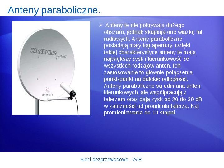 Sieci bezprzewodowe - WiFi - Slajd 17