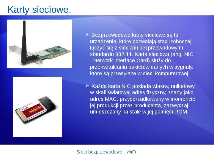 Sieci bezprzewodowe - WiFi - Slajd 18