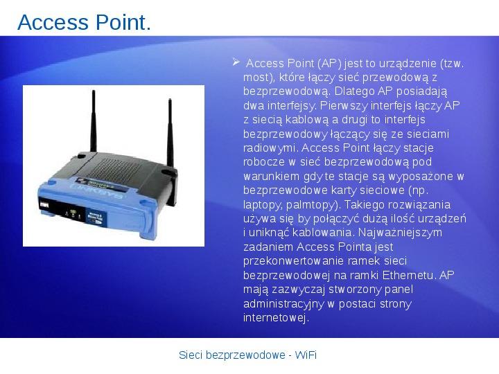 Sieci bezprzewodowe - WiFi - Slajd 19