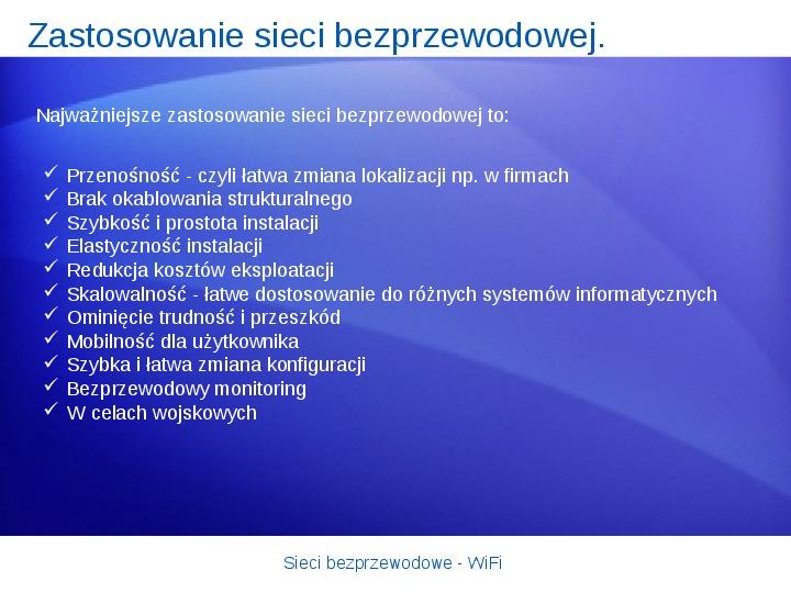 Sieci bezprzewodowe - WiFi - Slajd 21
