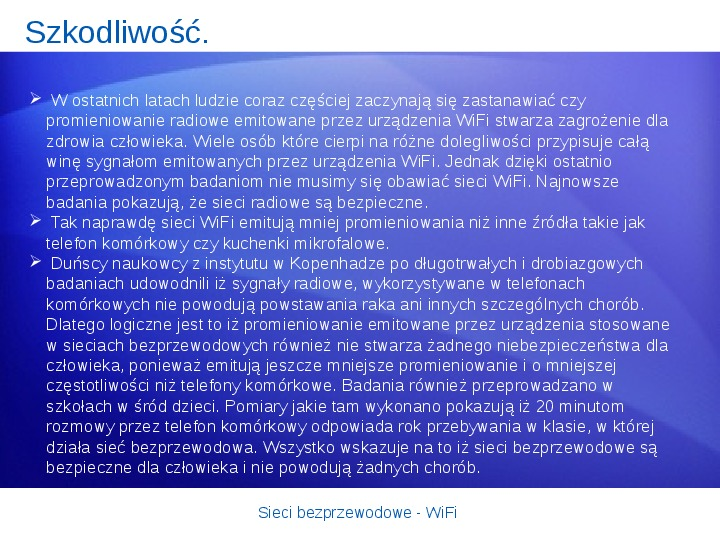 Sieci bezprzewodowe - WiFi - Slajd 22