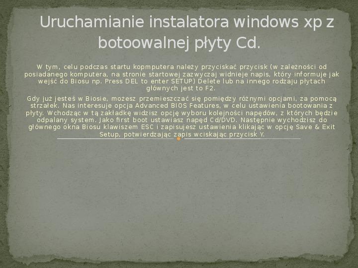 Instalacja Windows XP - Slajd 1