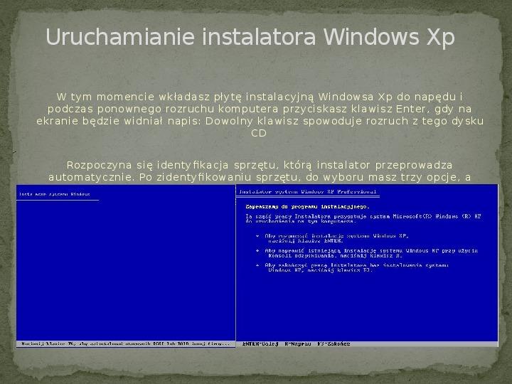 Instalacja Windows XP - Slajd 2