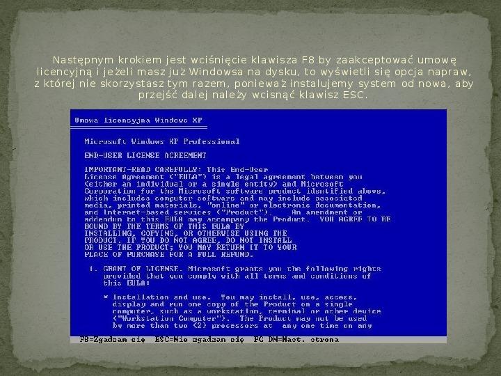 Instalacja Windows XP - Slajd 3