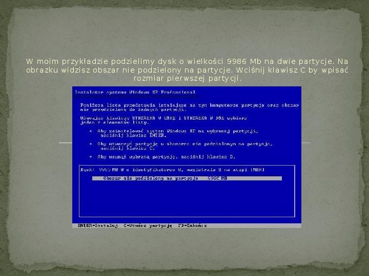 Instalacja Windows XP - Slajd 5