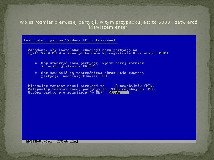 Instalacja Windows XP - Slajd 6