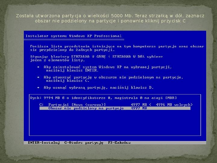 Instalacja Windows XP - Slajd 7