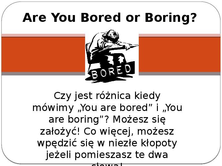 Are You Bored or Boring? - Slajd 1