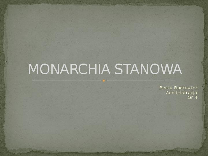 Monarchia stanowa - Slajd 1