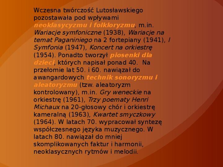 Witold Lutosławski - Slajd 6