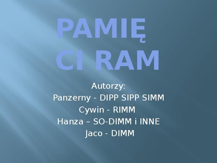 Pamięci RAM - Slajd 1