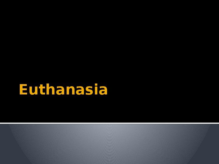 Euthanasia - Slajd 1