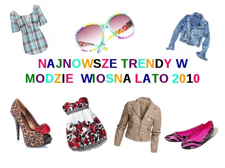 Trendy w modzie - Slajd 1