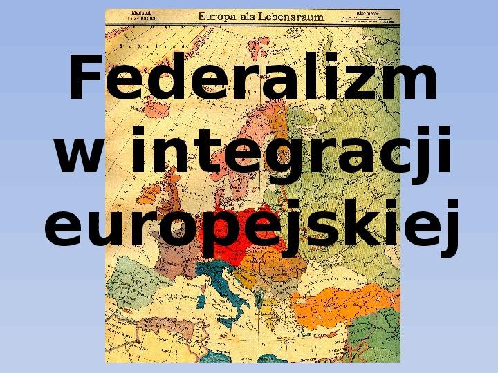 Federalizm - Slajd 1