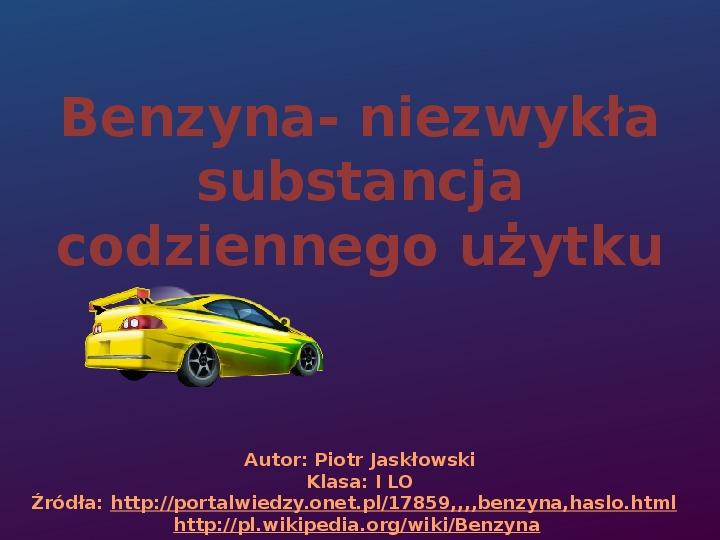 Benzyna - Slajd 1