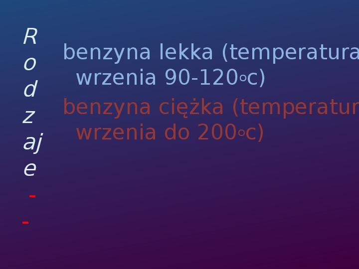 Benzyna - Slajd 2