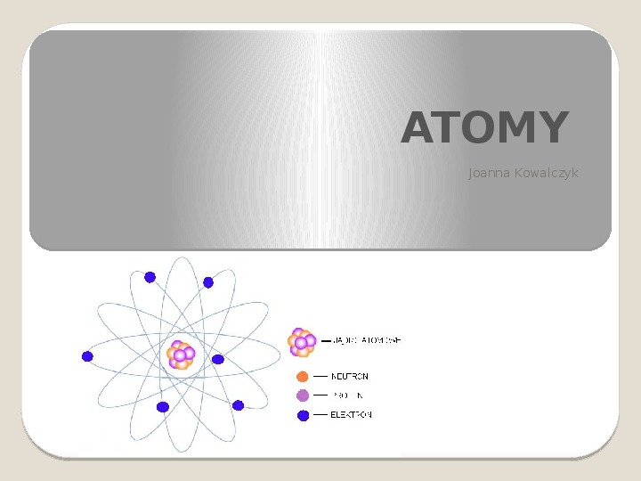 Atomy - Slajd 0