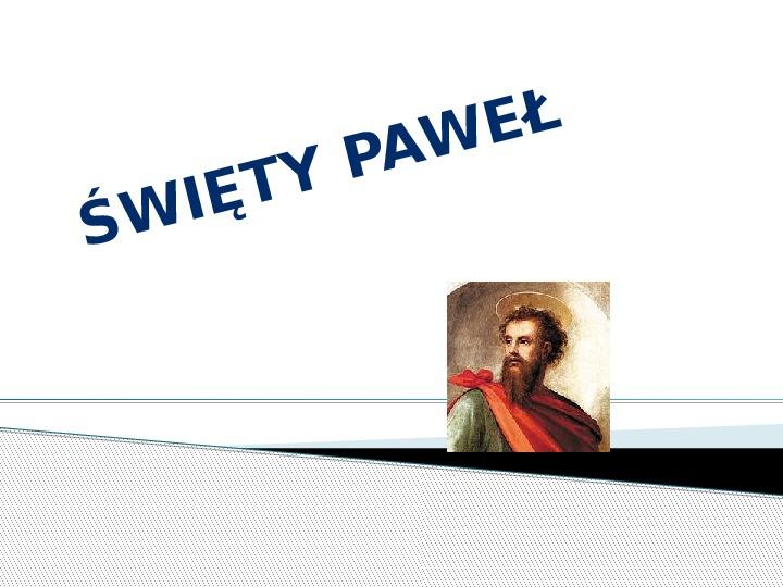Święty Paweł - Slajd 1